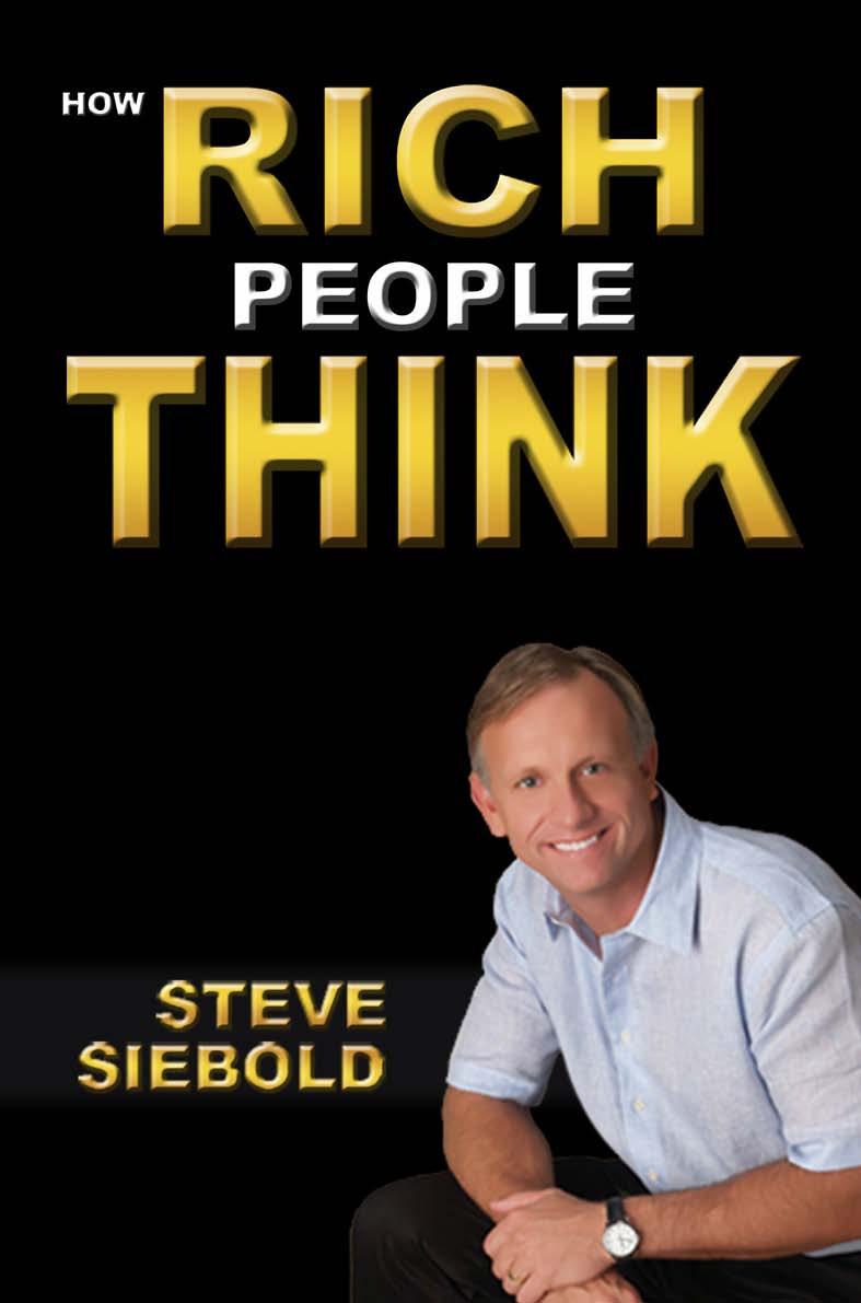 hur rika människor tänker annorlunda än medelsvensson och orsakerna till varför rika människor blir rika - en bok av Steve Siebold