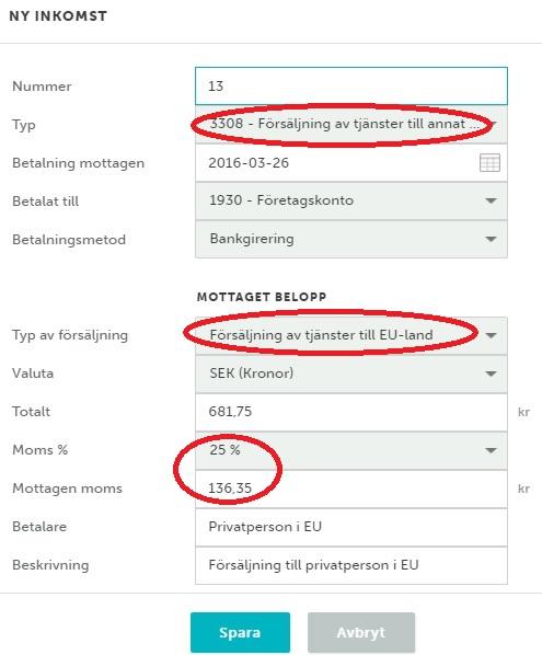 Bokföringsexempel Zervant: Bokföra försäljning av vanligt tjänst inom EU till privatperson med svensk moms.